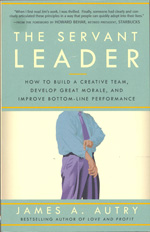 The Servant Leader - James A. Autry