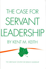 The Case For Servant Leadership