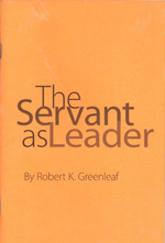 The Servant As Leader - Robert K. Greenleaf